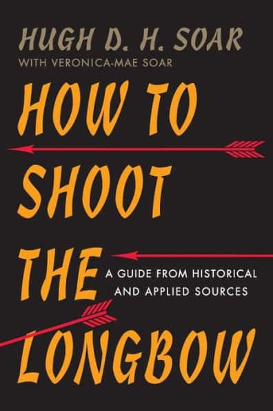 the cover of How to Shoot a Longbow