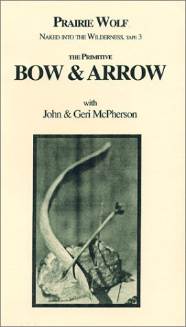 cover of The Primitive Bow and Arrow By John & Geri McPherson
