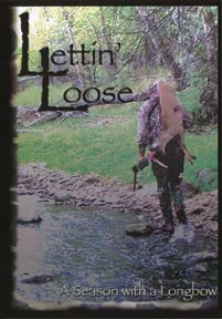 Cover of Lettin' Loose A Season with a Longbow