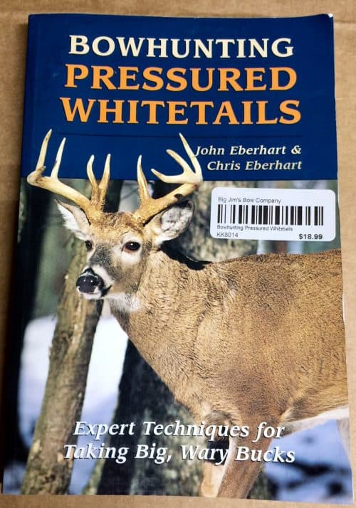 Cover of Bowhunting Pressured Whitetails
